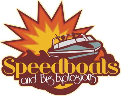 Speedboats and Big Explosions